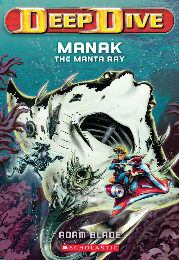Adam Blade - Manak the Manta Ray