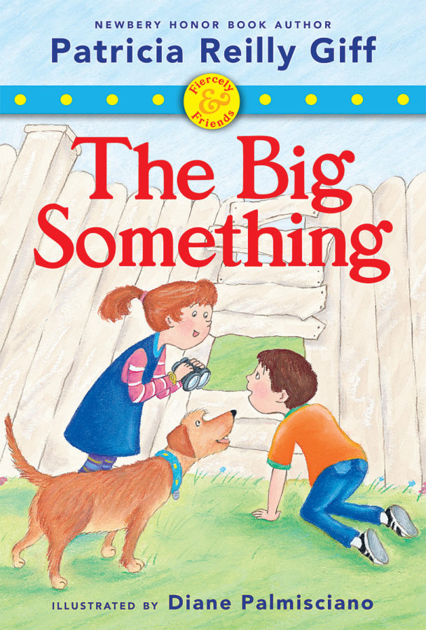 Patricia Reilly Giff - The Big Something