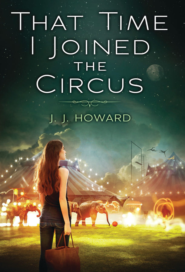 J. J. Howard - That Time I Joined the Circus