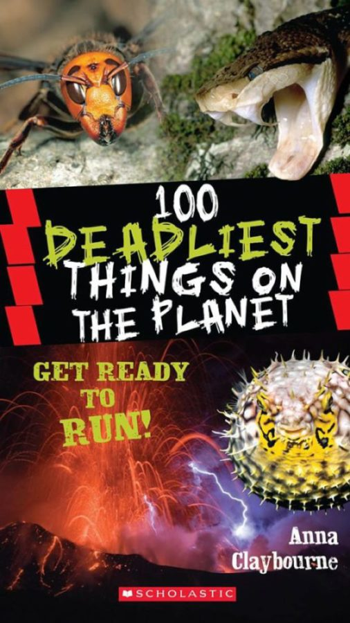 Anna Claybourne - 100 Deadliest Things on the Planet