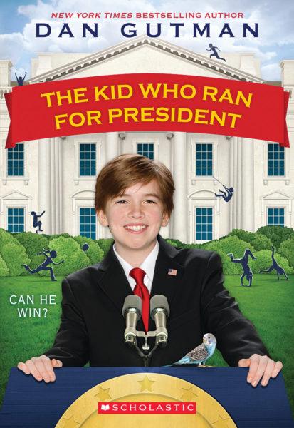 Dan Gutman - The Kid Who Ran for President
