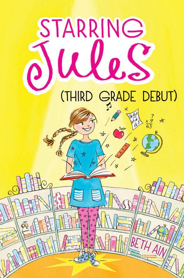 Beth Ain - Starring Jules (Third Grade Debut)