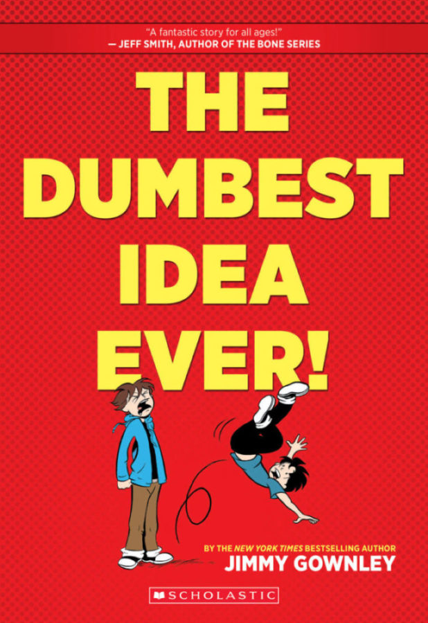 Jimmy Gownley - The Dumbest Idea Ever!