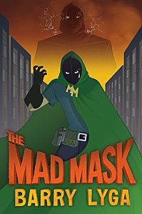Barry Lyga - The Mad Mask