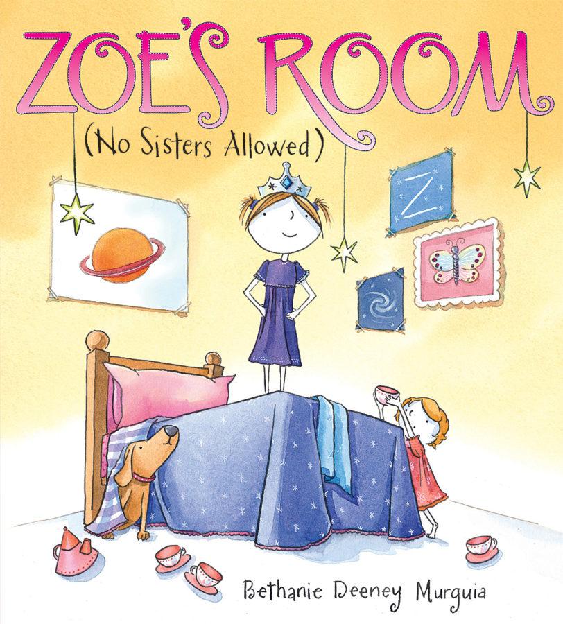 Bethanie Murguia - Zoe's Room (No Sisters Allowed)