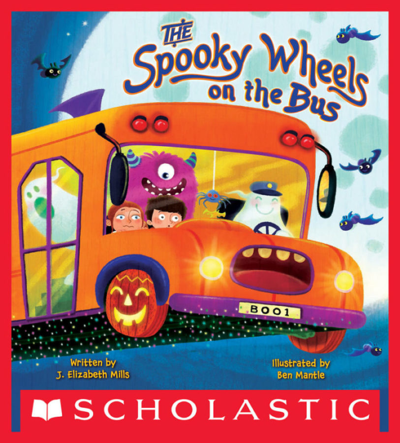J. Elizabeth Mills - The Spooky Wheels on the Bus