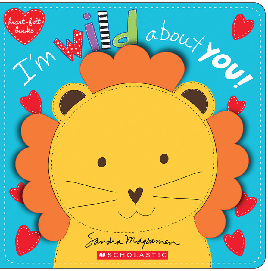 Sandra Magsamen - I'm Wild About You!