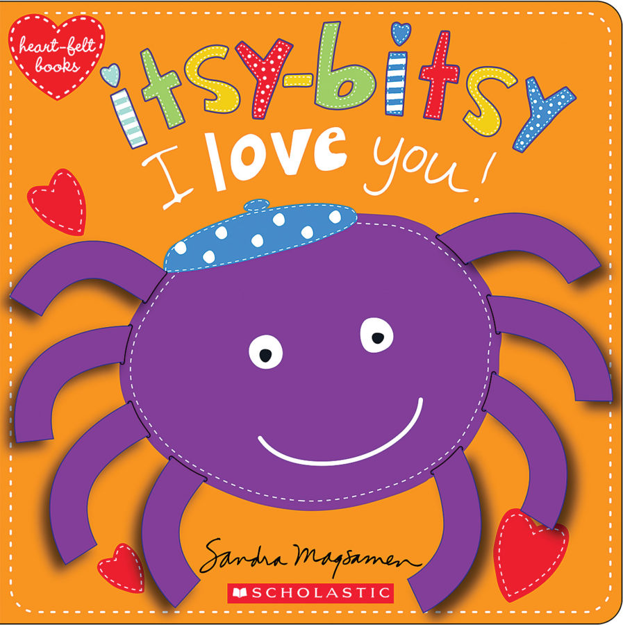 Sandra Magsamen - Itsy-Bitsy I Love You!