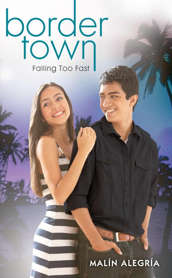 Malín Alegría - Border Town #3: Falling Too Fast