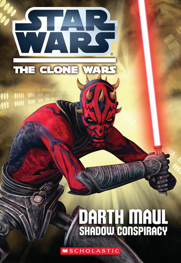 Jason Fry - Star Wars: The Clone Wars: Darth Maul: Shadow Conspiracy