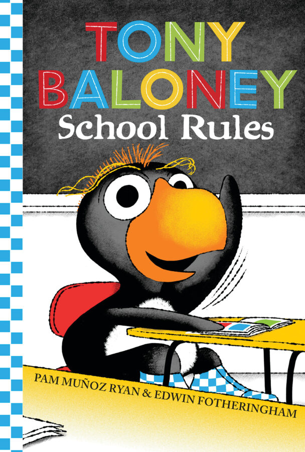 Pam Muñoz Ryan - Tony Baloney School Rules