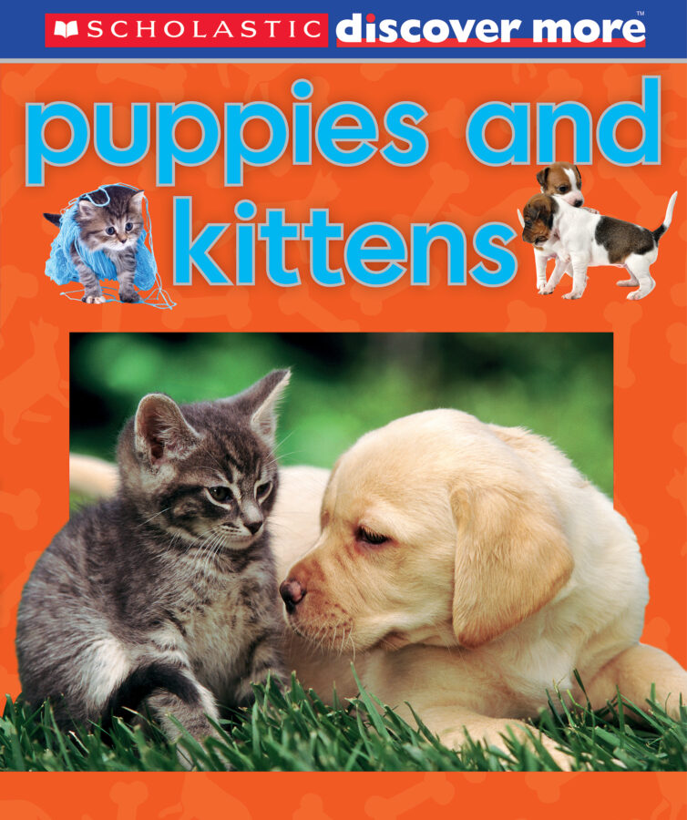 Penelope Arlon - Scholastic Discover More: Puppies and Kittens