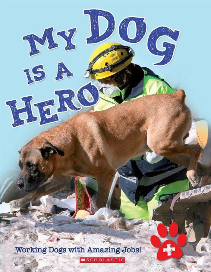 Anita Ganeri - My Dog is a Hero