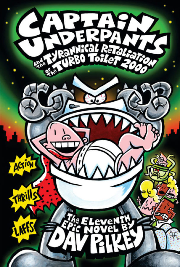 Dav Pilkey - Captain Underpants and the Tyrannical Retaliation of the Turbo Toilet 2000