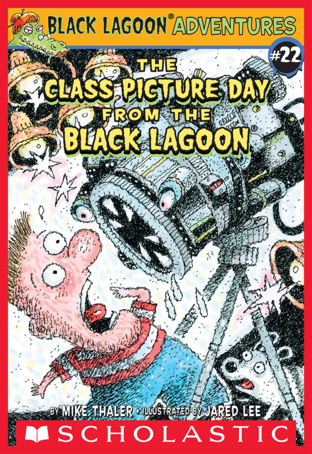 Mike Thaler - Black Lagoon Adv. Ch Bk #22: The Class Picture Day from the Black Lagoon