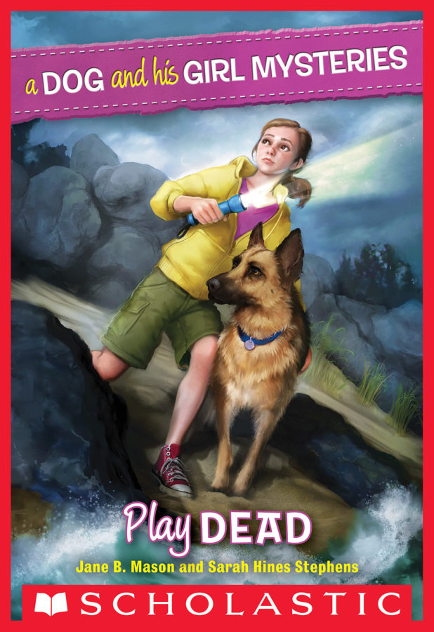 Sarah Hines-Stephens - Dog and His Girl Mysteries, A #1: Play Dead