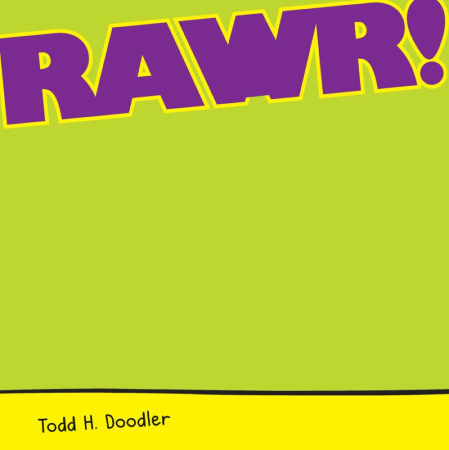Todd H. Doodler - Rawr!