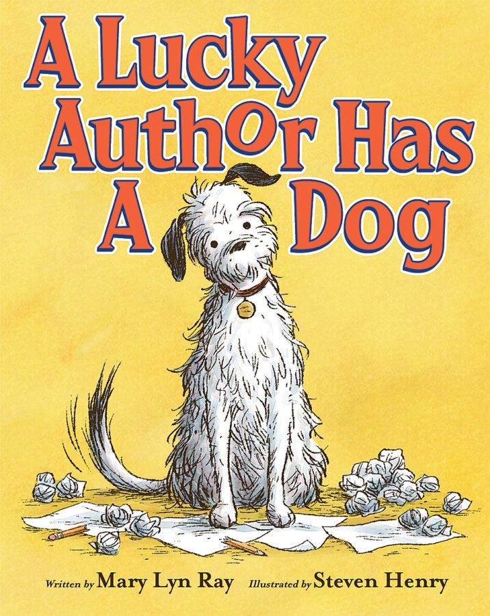 Mary Lyn Ray - A Lucky Author Has a Dog