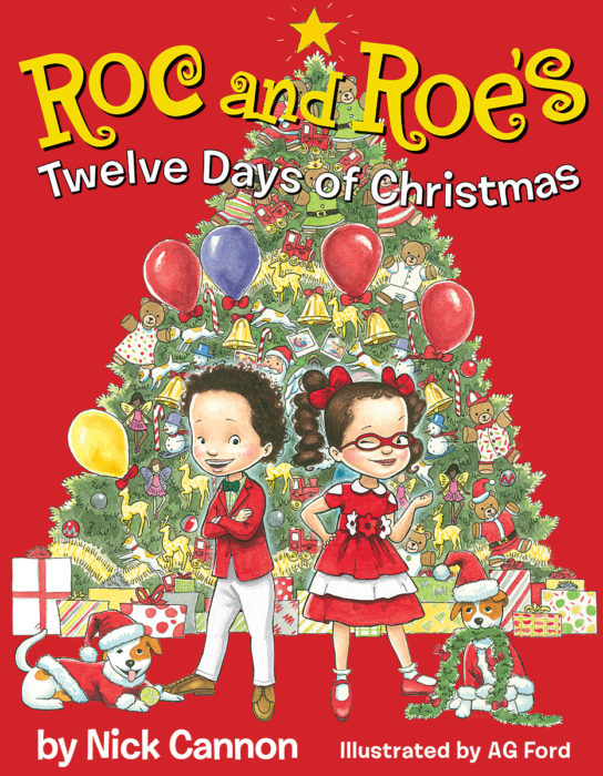 Twelve Days Of Christmas Book.Roc And Roe S Twelve Days Of Christmas By Nick Cannon