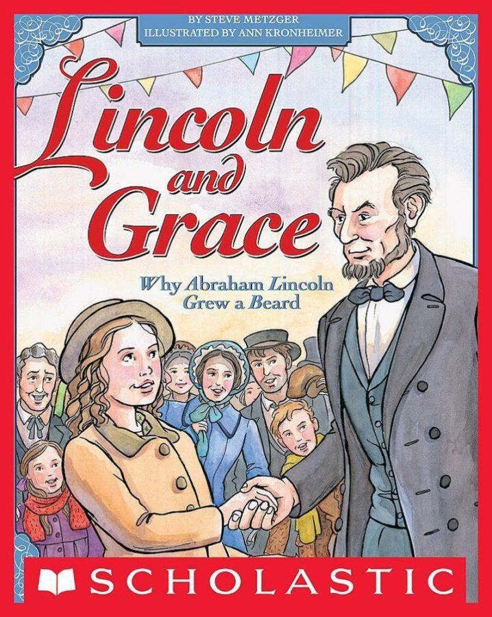 Ann Kronheimer - Lincoln and Grace: Why Abraham Lincoln Grew a Beard