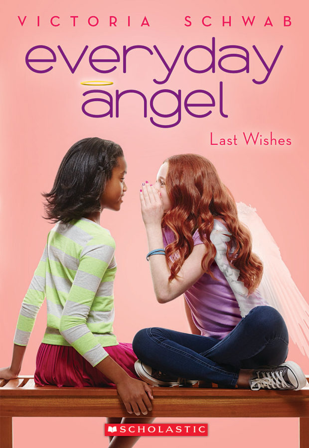 Victoria Schwab - Everyday Angel #3: Last Wishes