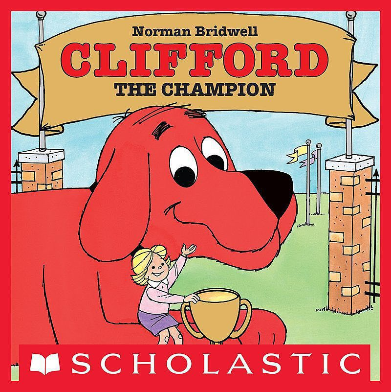 Norman Bridwell - Clifford the Champion