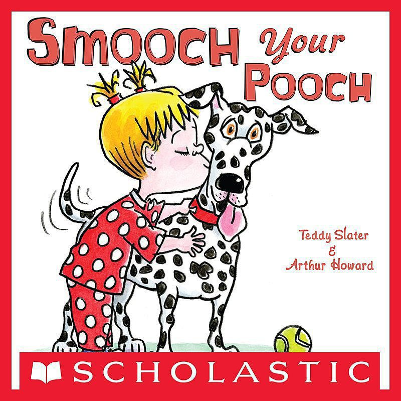 Teddy Slater - Smooch Your Pooch