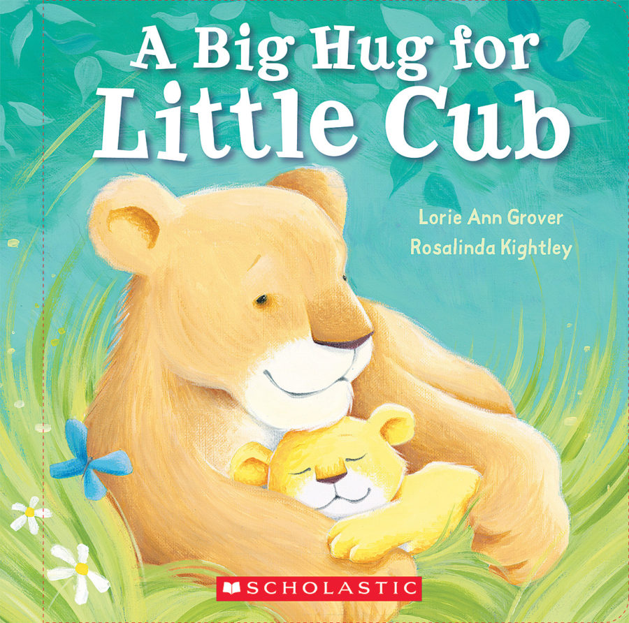 Lorie Ann Grover - Big Hug for Little Cub