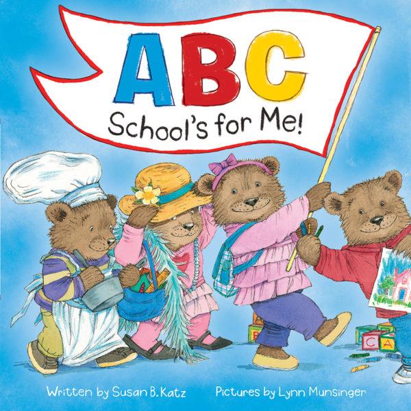 Susan B. Katz - ABC School's for Me!