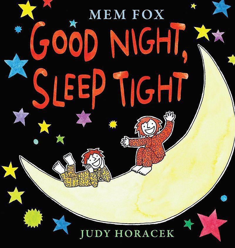 Mem Fox - Good Night, Sleep Tight