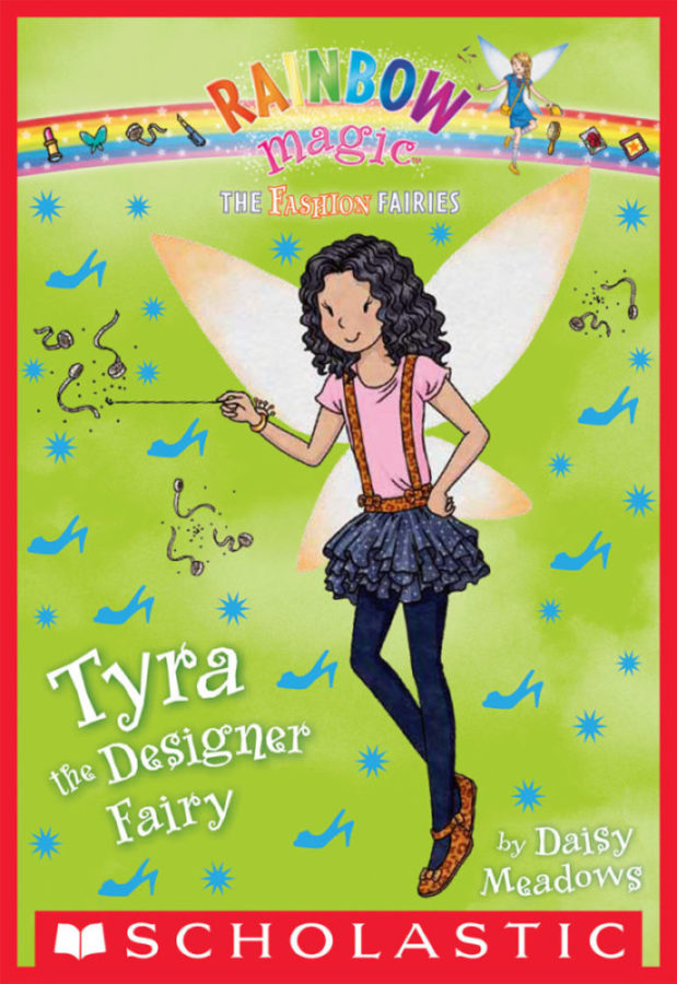Daisy Meadows - Tyra the Designer Fairy