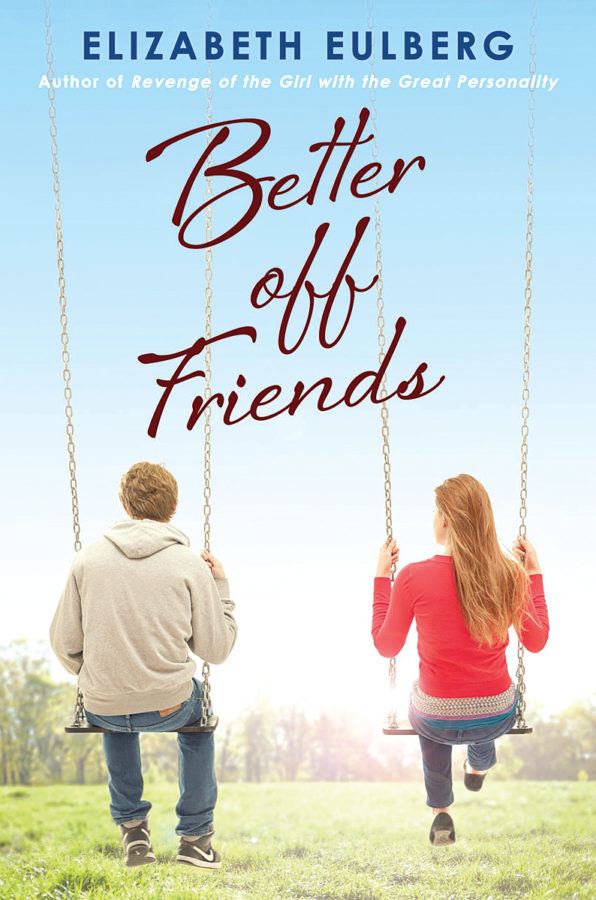 Elizabeth Eulberg - Better Off Friends
