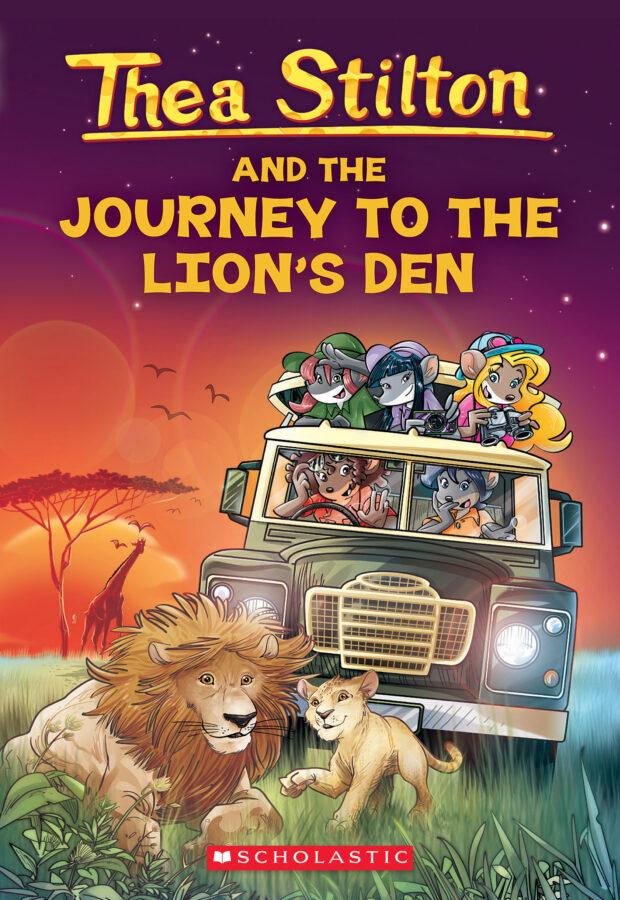 Thea Stilton - Thea Stilton and the Journey to the Lion's Den