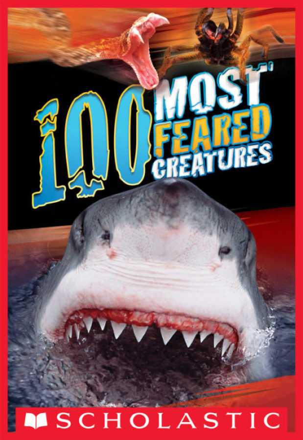 Anna Claybourne - 100 Most Feared Creatures on the Planet