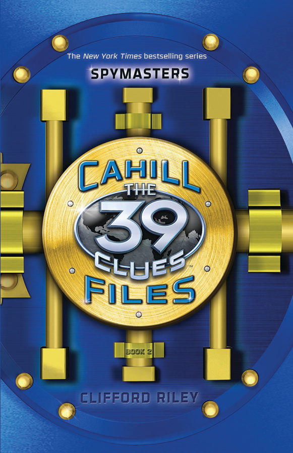 Clifford Riley - 39 Clues, The: The Cahill Files: Spymasters