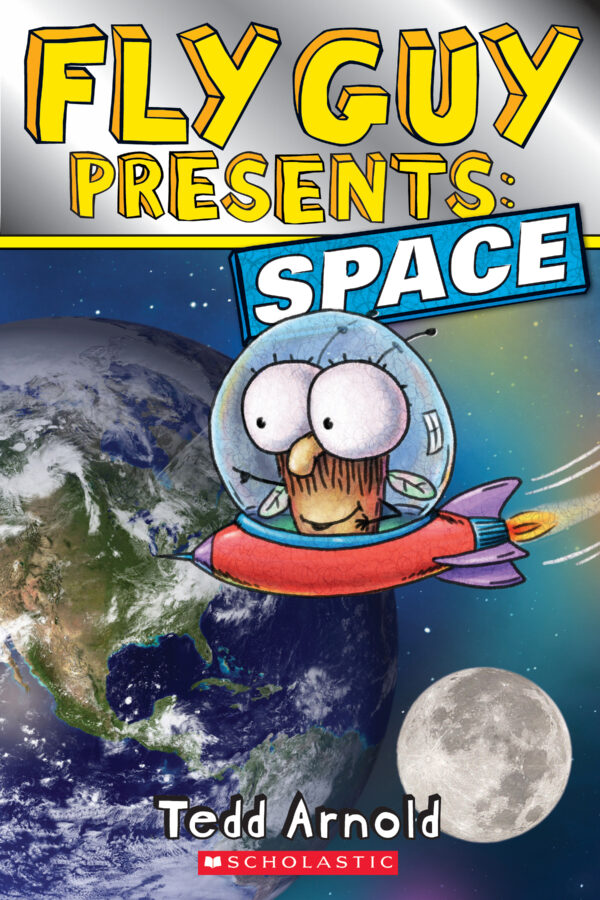 Tedd Arnold - Fly Guy Presents: Space