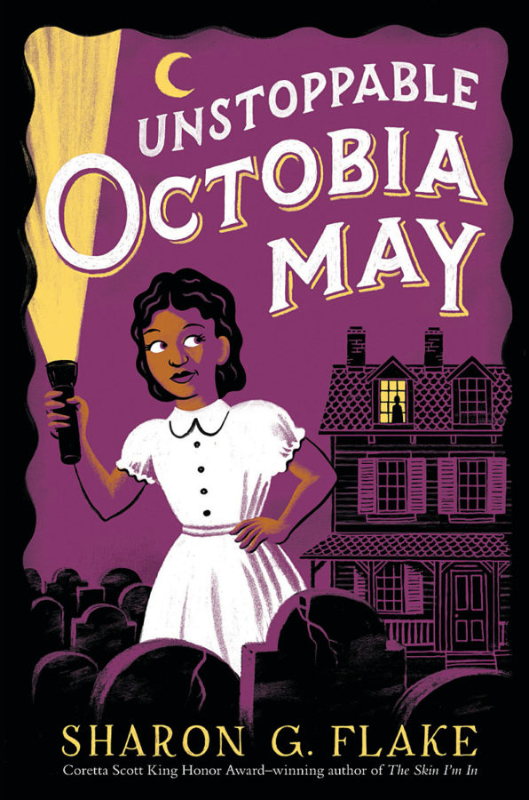 Sharon G. Flake - Unstoppable Octobia May