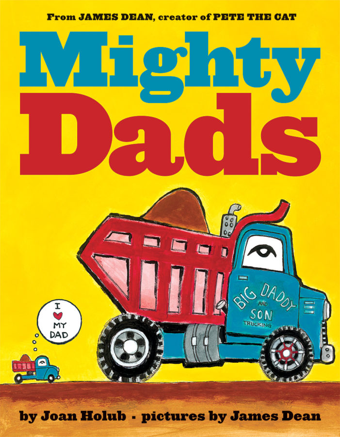 Joan Holub - Mighty Dads