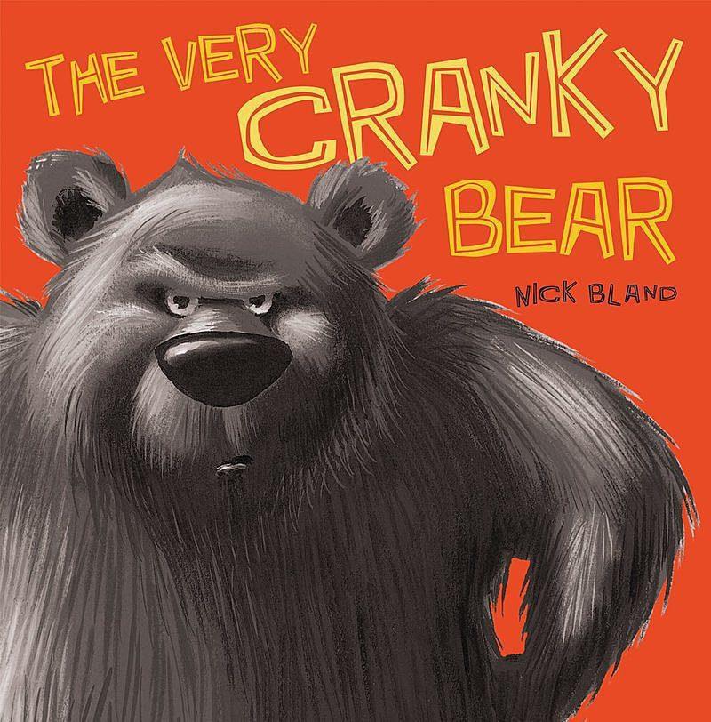 Nick Bland - The Very Cranky Bear
