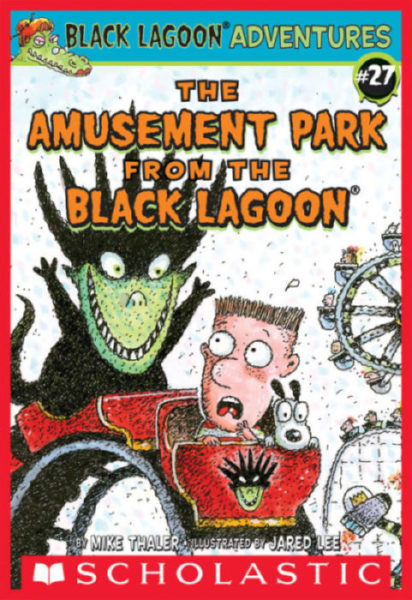 Mike Thaler - The Amusement Park from the Black Lagoon