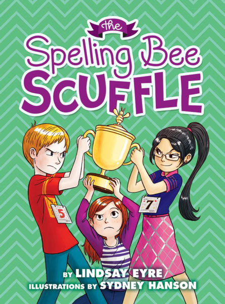 Lindsay Eyre - The Spelling Bee Scuffle