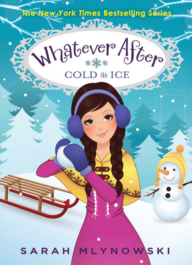 Sarah Mlynowski - Whatever After #6: Cold as Ice