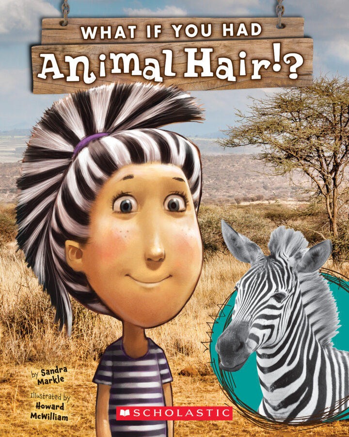 Sandra Markle - What If You Had Animal Hair?