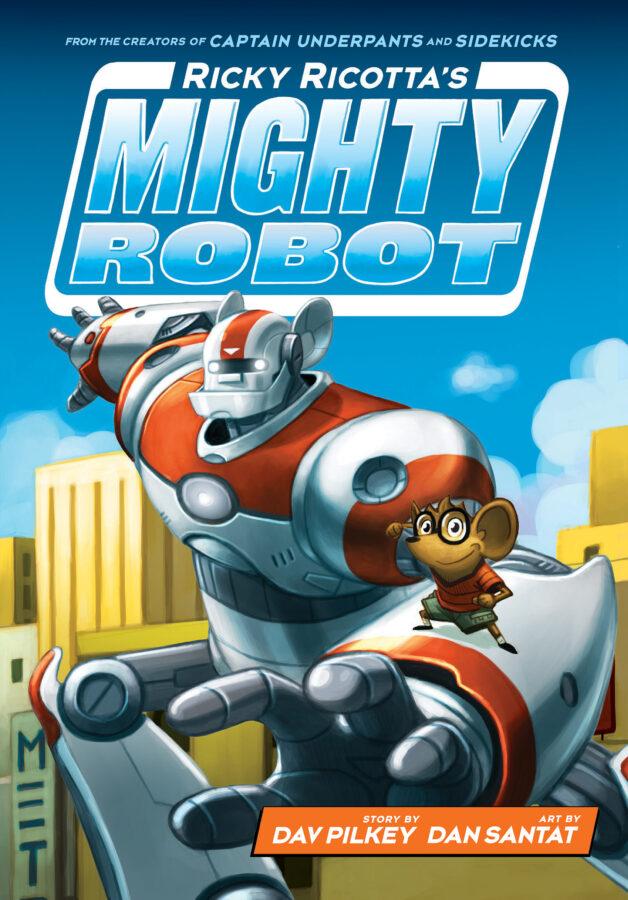 Dav Pilkey - Ricky Ricotta's Mighty Robot