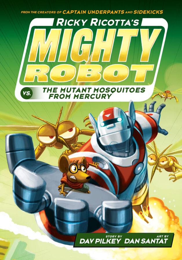Dav Pilkey - Ricky Ricotta's Mighty Robot vs. the Mutant Mosquitoes from Mercury
