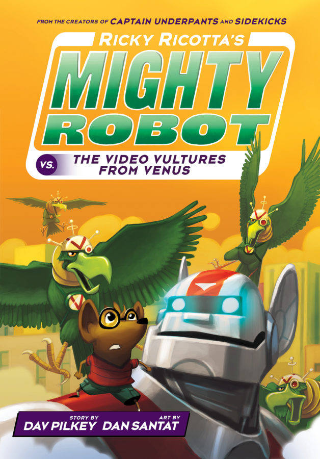 Dav Pilkey - Ricky Ricotta's Mighty Robot vs. the Voodoo Vultures from Venus