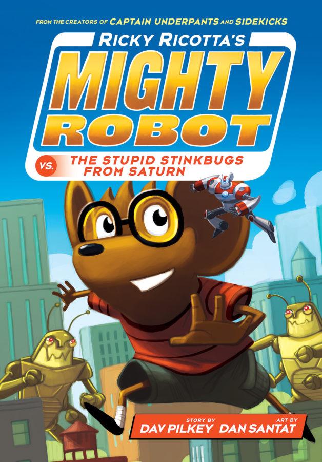 Dav Pilkey - Ricky Ricotta's Mighty Robot vs. the Stupid Stinkbugs from Saturn