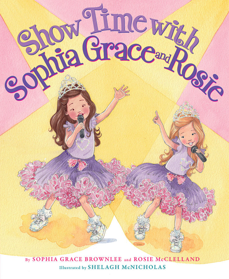 Sophia Grace Brownlee - Show Time With Sophia Grace and Rosie