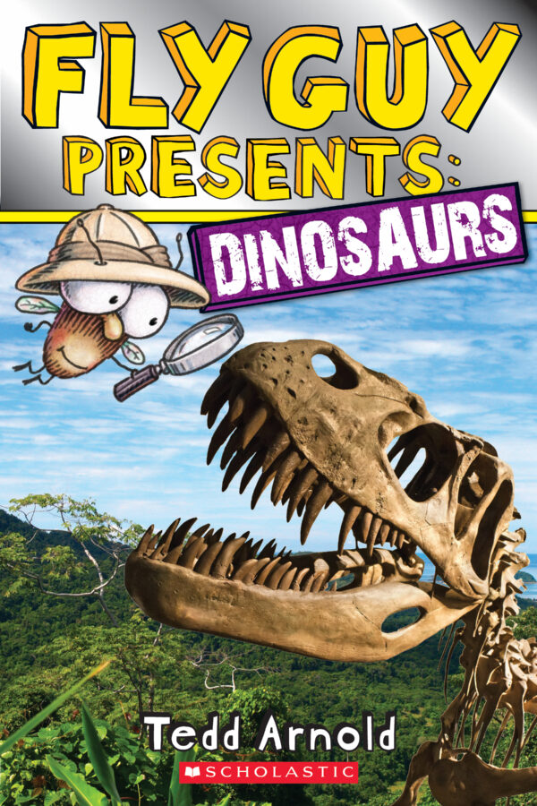 Tedd Arnold - Fly Guy Presents: Dinosaurs