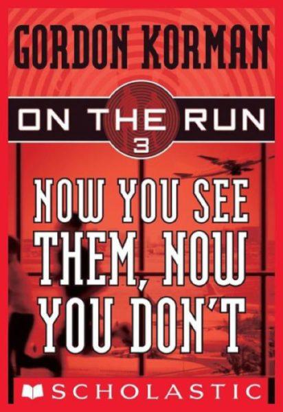 Gordon Korman - Now You See Them, Now You Don't